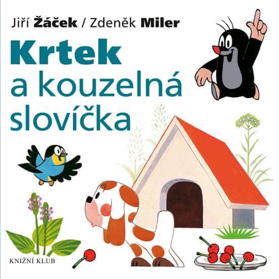Miler Zdeněk, Žáček Jiří: Krtek a jeho svět 7 - Krtek a kouzelná slovíčka - 2. vydání