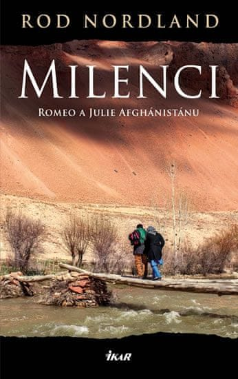 Nordland Rod: Milenci - Romeo a Julie Afghánistánu
