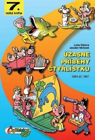 Štíplová Ljuba, Němeček Jaroslav,: Úžasné příběhy Čtyřlístku z let 1984 až 1987 - 7. velká kniha
