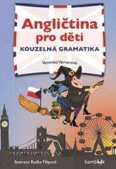 Vernerová Veronika: Angličtina pro děti - Kouzelná gramatika