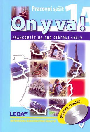 Taišlová Jitka: ON Y VA! 1A+1B - Francouzština pro střední školy - pracovní sešity + 2CD - 2. vydání