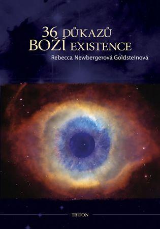 Newbergerová Goldsteinová Rebecca: 36 důkazů boží existence