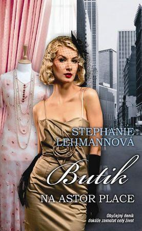 Lehmannová Stephanie: Butik Astor Place