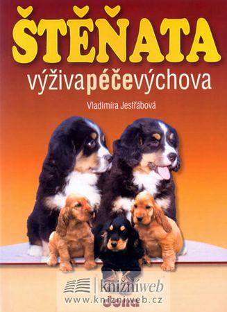 Jestřábová Vladimíra: Štěňata - výživa, péče, výchova