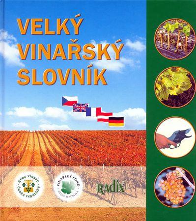 Sedlo Jiří, Kraus Vilém a kolektiv: Velký vinařský slovník