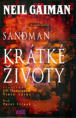 Gaiman Neil: Sandman 7 - Krátké životy