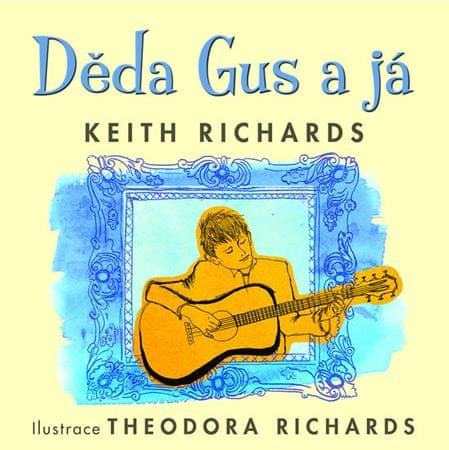 Richards Keith: Děda Gus a já