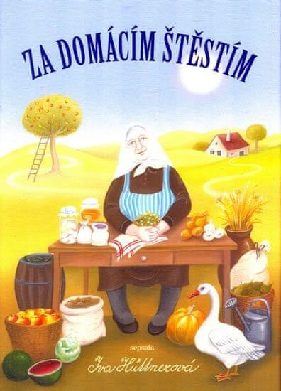 Hüttnerová Iva: Za domácím štěstím