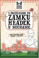 Chupíková Eva: S pastelkami po zámku Hrádek u Nechanic