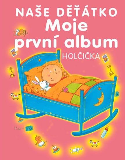 Moje první album - naše děťátko - holčička