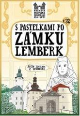 Chupíková Eva: S pastelkami po zámu Lemberk