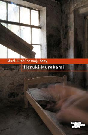 Murakami Haruki: Muži, kteří nemají ženy