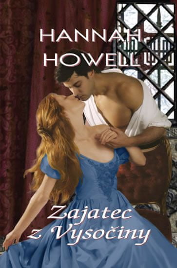 Howell Hannah: Zajatec z Vysočiny