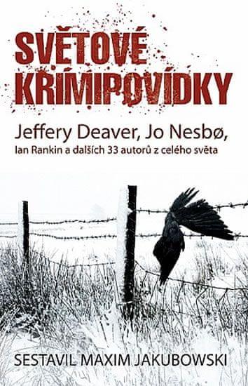 Deaver Jeffery, Nesbo Jo, Rankin Ian: Světové krimipovídky