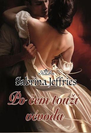 Jeffries Sabrina: Po čem touží vévoda