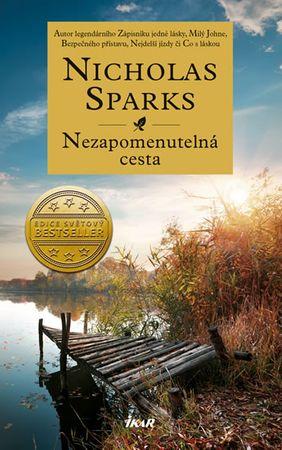 Sparks Nicholas: Nezapomenutelná cesta