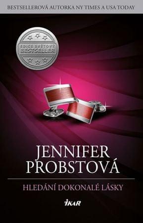 Probstová Jennifer: Hledání dokonalé lásky