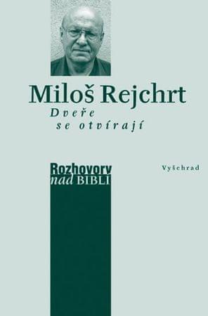 Rejchrt Miloš: Dveře se otvírají