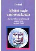 York Ute: Měsíční magie a milostná kouzla
