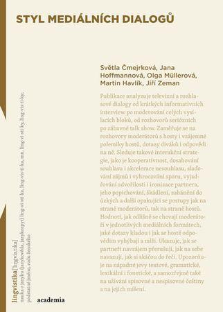 Čmejrková a kolektiv Světla: Styl mediálních dialogů