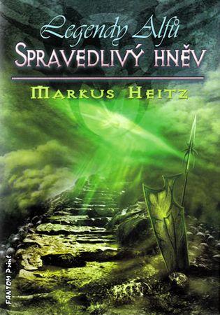 Heitz Markus: Legendy alfů 1 - Spravedlivý hněv