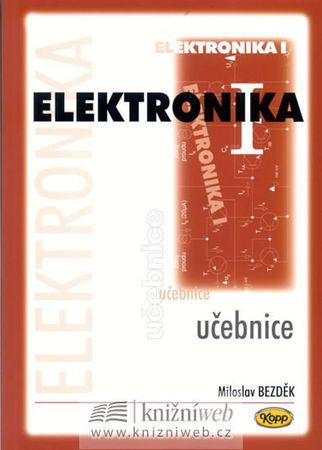 Bezděk Miloslav: Elektronika I. - učebnice
