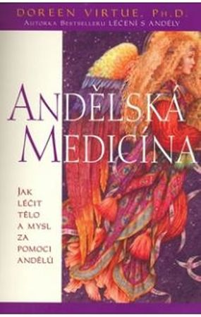 Virtue Doreen: Andělská medicína