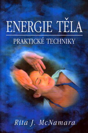 McNamara Rita J.: Energie těla - Praktické techniky