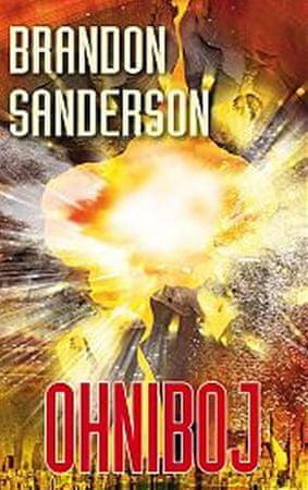 Sanderson Brandon: Ohniboj