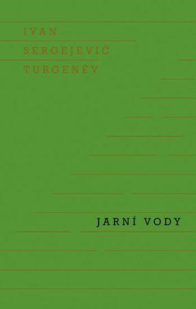 Turgeněv Ivan Sergejevič: Jarní vody