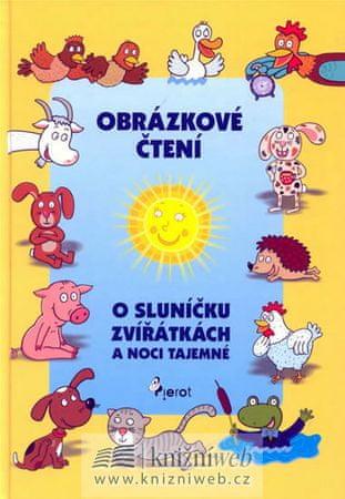 Schejbalová Alena: Obrázkové čtení o sluníčku, zvířátkách a noci tajemné + CD