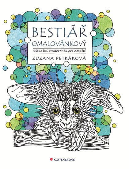Petráková Zuzana: Bestiář omalovánkový - relaxační omalovánky pro dospělé