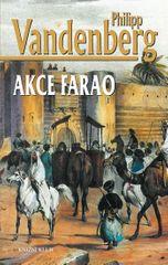 Vandenberg Philipp: Akce Farao