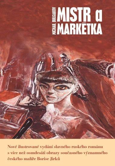 Bulgakov Michail: Mistr a Markétka