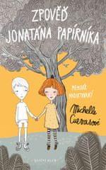 Cuevasová Michelle: Zpověď Jonatána Papírníka - Memoár nadiktovaný Michelle Cuevasové