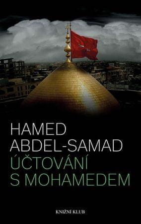 Abdel-Samad Hamed: Účtování s Mohamedem
