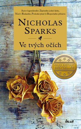 Sparks Nicholas: Ve tvých očích