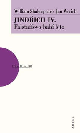Shakespeare William, Werich Jan,: Jindřich IV. - Falstaffovo babí léto