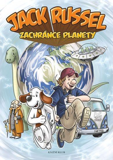 kolektiv autorů: Jack Russel zachránce planety