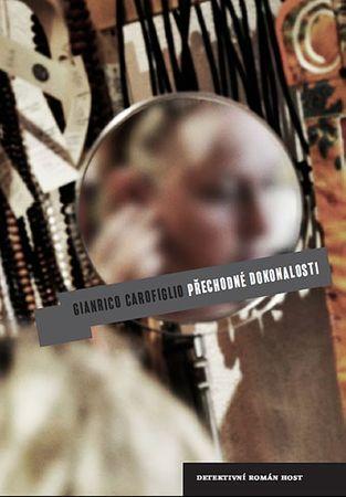 Carofiglio Gianrico: Přechodné dokonalosti