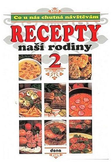 Recepty naší rodiny 2