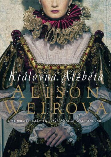 Weirová Alison: Královna Alžběta