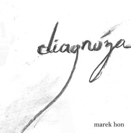 Hon Marek: Diagnóza