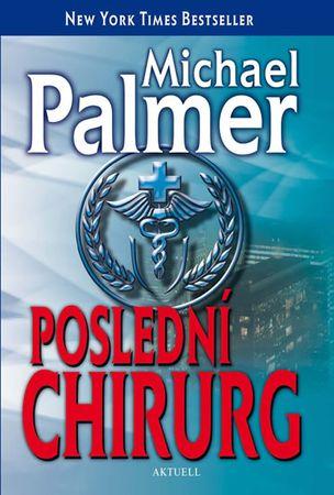 Palmer Michael: Poslední chirurg