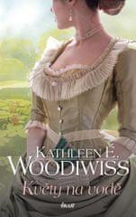 Woodiwiss Kathleen E.: Květy na vodě