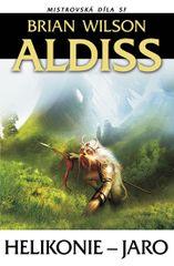 Aldiss Brian Wilson: Helikonie - Jaro