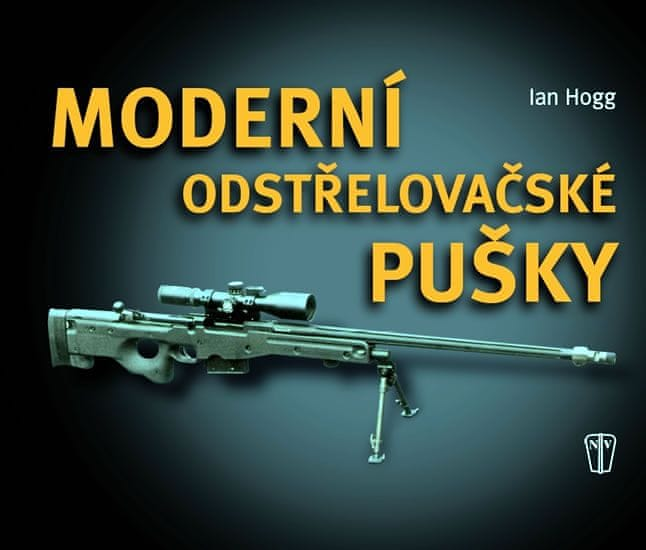 Hogg Ian V.: Moderní odstřelovačské pušky