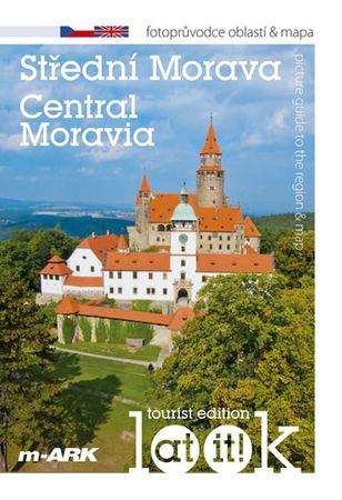 Marek Ivan: Střední Morava - Turistický fotoprůvodce oblastí + mapa (ČJ, AJ)
