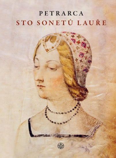 Petrarca Francesco: Sto sonetů Lauře