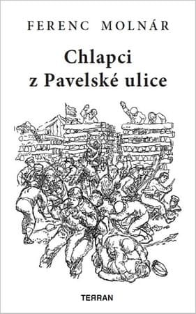 Molnár Ferenc: Chlapci z Pavelské ulice